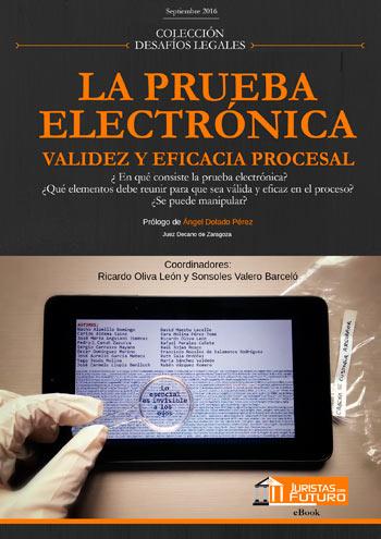 Participación en el libro ``La Prueba Electrónica``